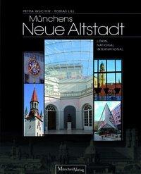 Münchens Neue Altstadt