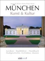 München. Kunst & Kultur
