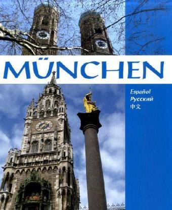 München, spanisch-russisch-chinesische Ausgabe