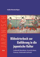 Traditionelle Theaterkünste, Zen und die Künste, Postwesen, Verkehrsmittel und Handel.