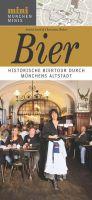 Historische Biertour durch Münchens Altstadt