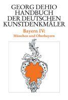Dehio. München und Oberbayern