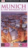 DK Eyewitness Travel Munich & The Bavarian Alps