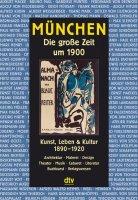 München. Die große Zeit um 1900