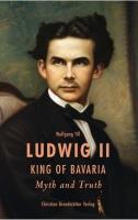 Ludwig II King of Bavaria
