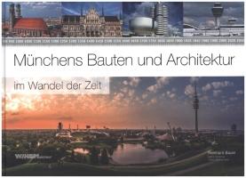 Münchens Bauten und Architektur
