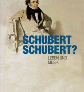 Gruber, Gernot: Schubert. Schubert?