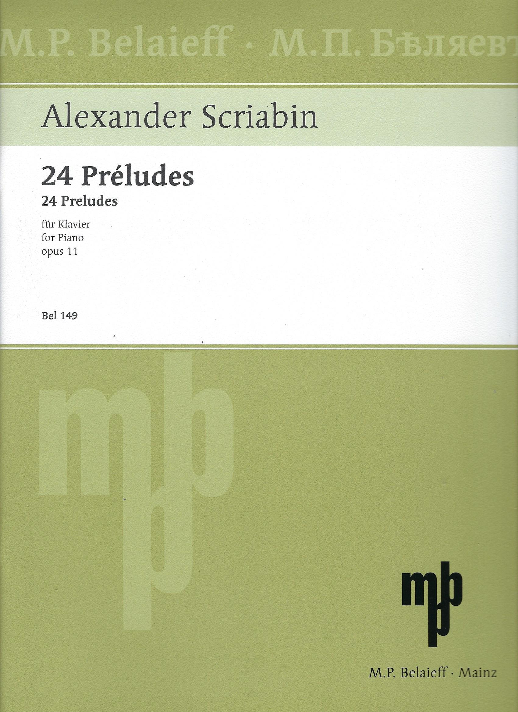 Skrjabin, Alexander :  24 Préludes für Klavier op. 11 (Bel 149) .
