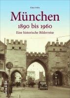 München 1890 bis 1960