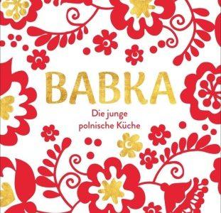 Babka. Die junge polnische Küche