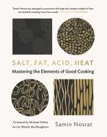 Nosrat, Samin: Salt, Fat, Acid, Heat