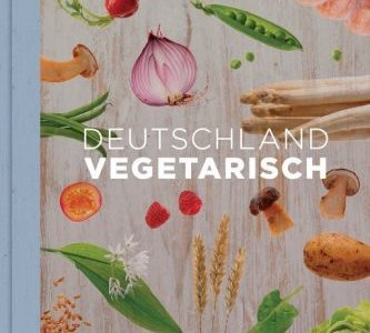Paul, Stevan: Deutschland vegetarisch