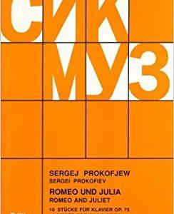 Prokofjew, Sergej :  Romeo und Julia. Zehn Stücke für Klavier. Op. 75