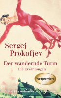 Prokofjew, Sergej :  Der wandernde Turm