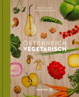 Seiser / Neunkirchner: Österreich vegetarisch