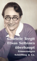 Tergit, Gabriele :  Etwas Seltenes überhaupt