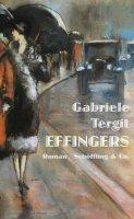 Tergit, Gabriele :  Effingers