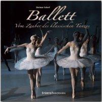 Ballett – Vom Zauber des klassischen Tanzes