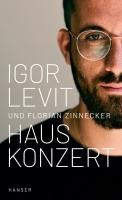 Levit, Igor ; Zinnecker, Florian :  Hauskonzert