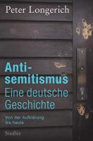 Longerich, Peter :  Antisemitismus: Eine deutsche Geschichte