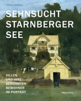 Sebald, Katja :  Sehnsucht Starnberger See